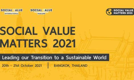 【SVI:2021年10月20日~21日@バンコク及びオンラインでのハイブリッド形式】「Social Value Matters 2021」チケット販売開始